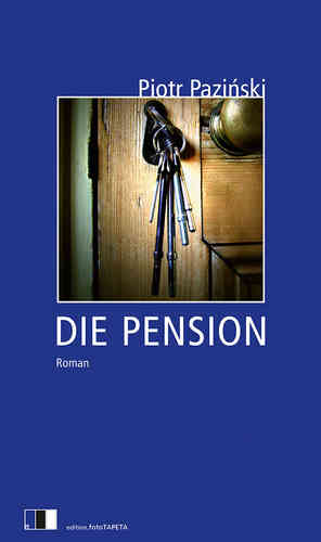 Pazinski, DIE PENSION